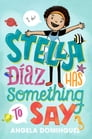 Stella Díaz Has Something to Say Cover Image