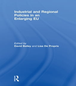 Industrial and Regional Policies in an Enlarging EU