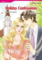HOLIDAY CONFESSIONS (Harlequin Comics): Harlequin Comics by Anne Marie Winston
