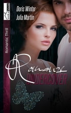 Romanze Undercover by Doris Winter