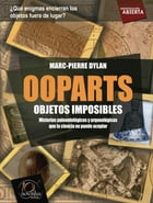 Ooparts by Marc-Pierre Dylan