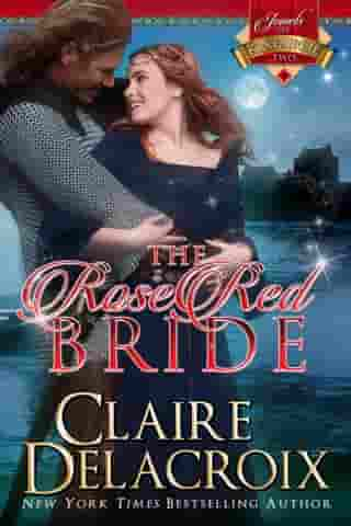The Rose Red Bride: A Medieval Scottish Romance by Claire Delacroix