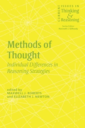 Methods of Thought Individual Differences in Reasoning Strategies