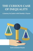 The Curious Case of Inequality by Gail Grossman Freyne