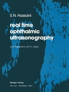 real time opthalmic ultrasonography by S.N. Hassani