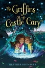 The Griffins of Castle Cary Cover Image
