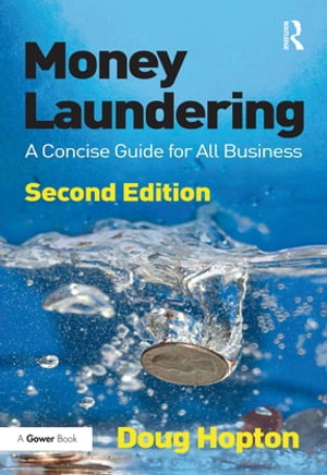Money Laundering A Concise Guide for All Business