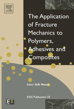 Application of Fracture Mechanics to Polymers,  Adhesives and Composites