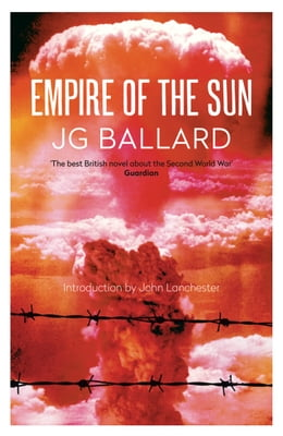 Book Empire of the Sun by J. G. Ballard