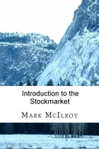 Introduction to the Stockmarket by Mark McIlroy