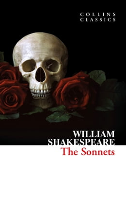 Book The Sonnets (Collins Classics) by William Shakespeare