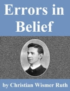 Errors In Belief by Christian Wismer Ruth