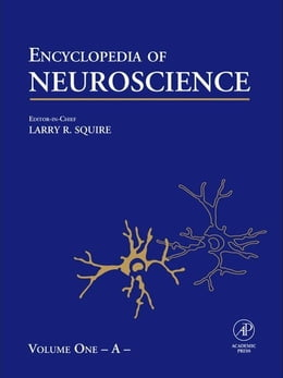 Book Encyclopedia of Neuroscience (Vol 1): (Vol 1) by Squire, Larry R.