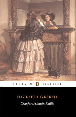 Book Cranford/Cousin Phillis by Elizabeth Gaskell