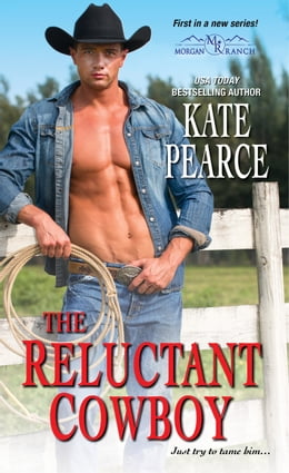 Book The Reluctant Cowboy by Pearce Kate