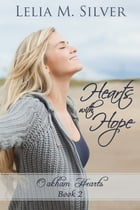 Hearts with Hope by Lelia M. Silver