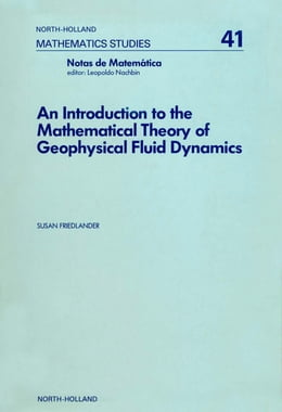 Book An introduction to the mathematical theory of geophysical fluid dynamics by Friedlander, Susan