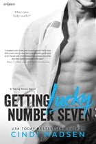 Getting Lucky Number Seven by Cindi Madsen