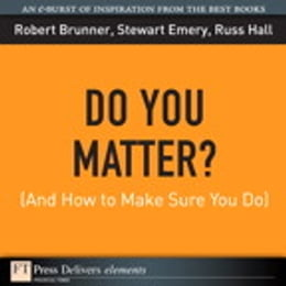 Book Do You Matter? (And How to Make Sure You Do) by Robert Brunner