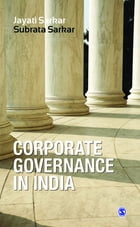 Corporate Governance in India by Jayati Sarkar