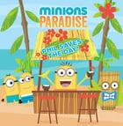 Minions Paradise: Phil Saves the Day! by Universal