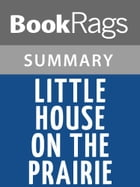 Little House on the Prairie by Laura Ingalls Wilder l Summary & Study Guide by BookRags
