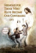 9788928220595 - Paul C. Jong: SERMONS FOR THOSE WHO HAVE BECOME OUR COWORKERS (IV) - 도 서