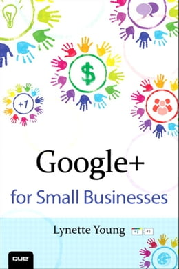 Book Google+ for Small Businesses by Lynette Young
