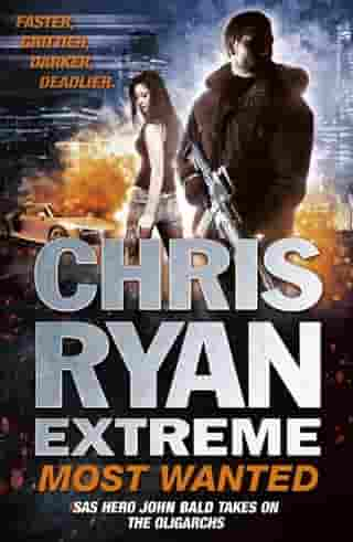Chris Ryan Extreme: Most Wanted: Disavowed; Desperate; Deadly