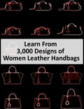 Learn from 3,000 Designs of Women Leather Handbags (Crafts & Hobbies Home & Garden) photo