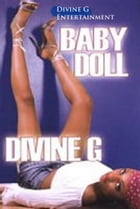 Baby Doll by Divine G