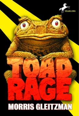 Book Toad Rage by Morris Gleitzman