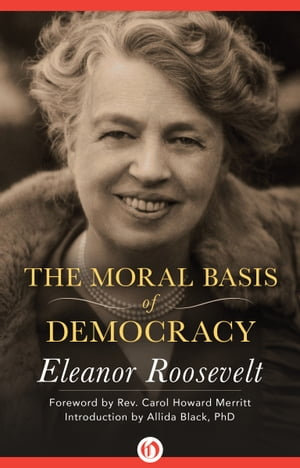 The Moral Basis of Democracy