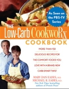 The Low-Carb CookwoRx Cookbook by Ursula Solom