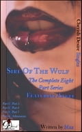 Sire Of The Wulf (The Complete Eight Part Series) featuring Angel 6f014517-a54d-49d7-9ffe-38e7891d2e08