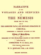 Narrative of the Voyages and Services of the Nemesis from 1840 to 1843, Second Edition by W. H. Hall