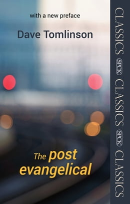 Book The Post-Evangelical: SPCK Classic   with a new Preface by Dave Tomlinson