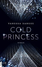 Cold Princess by Vanessa Sangue