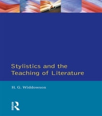 Stylistics and the Teaching of Literature