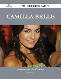 Camilla Belle 72 Success Facts - Everything you need to know about Camilla Belle