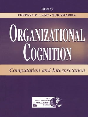Organizational Cognition Computation and Interpretation