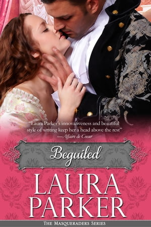 Beguiled The Masqueraders Series - Book Three