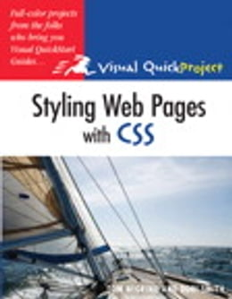 Book Styling Web Pages with CSS: Visual QuickProject Guide by Tom Negrino