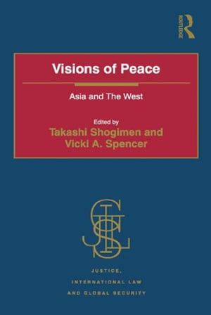 Visions of Peace Asia and The West
