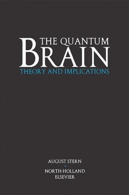 Book The Quantum Brain: Theory and Implications by Stern, A.