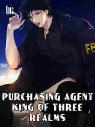 Purchasing Agent King of Three Realms: Volume 1