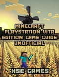 Minecraft Playstation Vita Edition Game Guide Unofficial 3824a102-b14d-4bc9-8cbb-4486ad47ef31