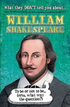 William Shakespeare by Anita Ganeri