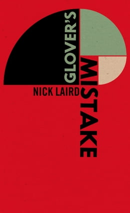 Book Glover's Mistake by Nick Laird
