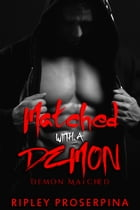 Matched with the Demon by Ripley Proserpina